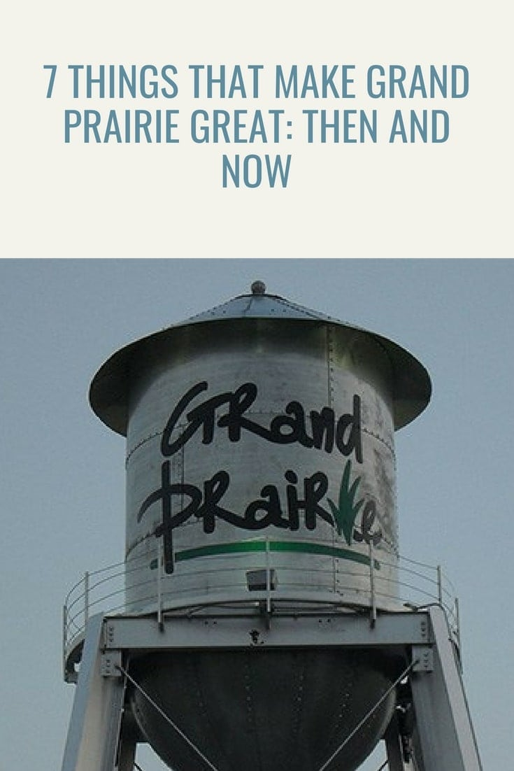 Grand Prairie is full of things to do. It is a darling of a city, right smack in the middle of the #DFW metroplex. 7 things that make Grand Prairie great: then and now.