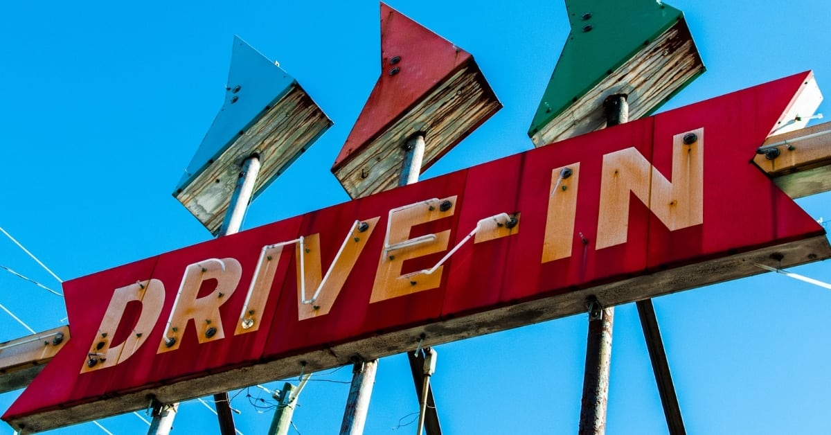 When Is the Last Time That You Went to a Drive In?