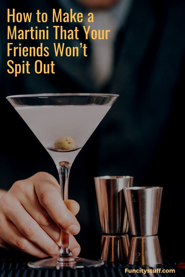 How to Make a Martini That Your Friends Won't Spit Out. In this simple recipe you will learn how to make a dirty vodka martini. We use vodka but you could use gin.You are most likely going to need to do some shopping. A martini requires a few specific ingredients.